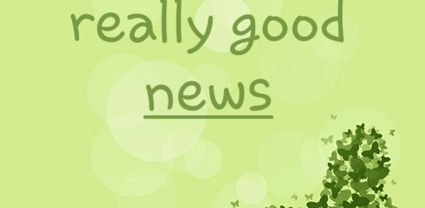 Here's some really good news
