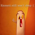 Emmett still won't sleep :(