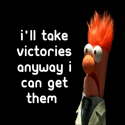 I'll take victories anyway I can get them