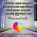 From my friends @autismsocietysandiego Kindness matters and words can hurt