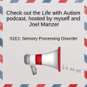 Episode 1: Sensory Processing Disorder