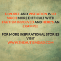 Divorce and Visitation is so much more difficult with #Autism involved and here's an example