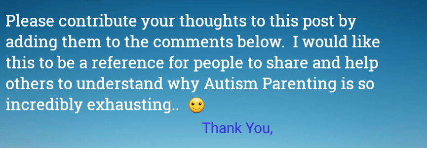 Let's talk about why #Autism Parenting is so exhausting
