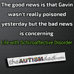The good news is that Gavin wasn't really poisoned yesterday but the bad news is more concerning
