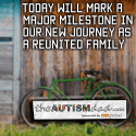 Today will mark a major milestone in our new journey as a reunited family