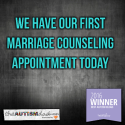 We have our first marriage counseling appointment today