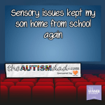 Sensory issues kept my son home from school again