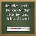 The letter I sent to my son's teacher about him being bullied at school