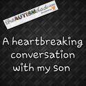 A heartbreaking conversation with my son (audio)