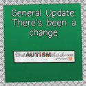 General Update: There's been a change