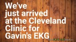 We've just arrived at the @clevelandclinic for Gavin's #EKG