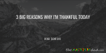 3 big reasons why I'm thankful today