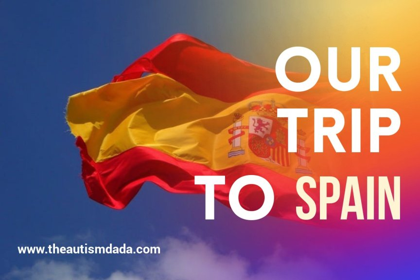 Our Trip To Spain