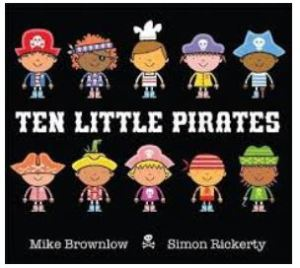 100 books for under 5's. Ten Little Pirates