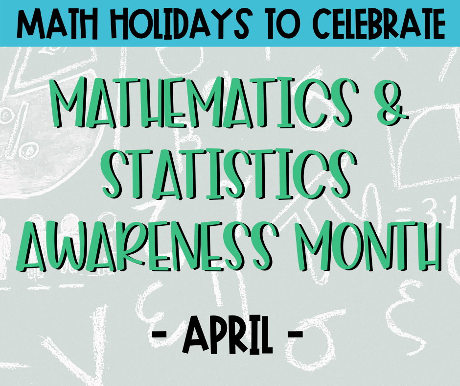 Math & Statistics Awareness Month