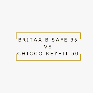 Best Infant Car Seat in 2018: Britax B Safe 35 vs Chicco