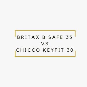 Best Infant Car Seat in 2018: Britax B Safe 35 vs Chicco
