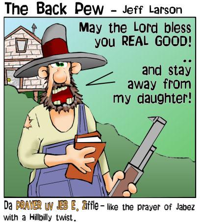 Prayer Of Jeb E Z The Back Pew