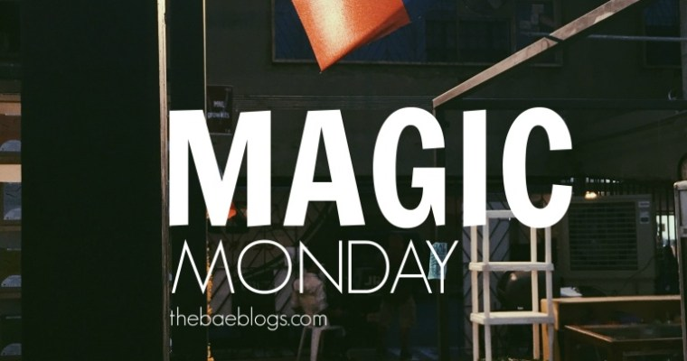 Magic Monday | Vol. 10