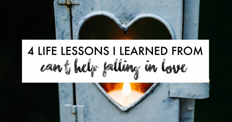 4 Life Lessons I Learned From 'Can't Help Falling In Love' Film