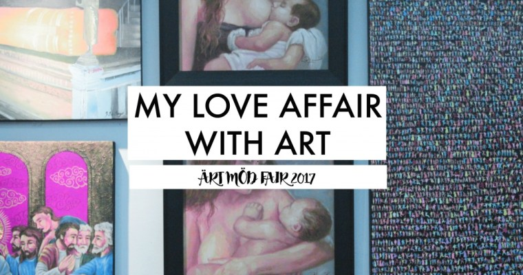 My Love Affair with Art x Ärt Möd Fair 2017