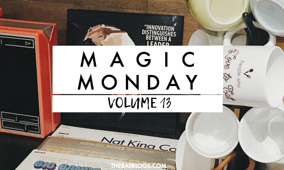 Magic Monday | Vol. 13