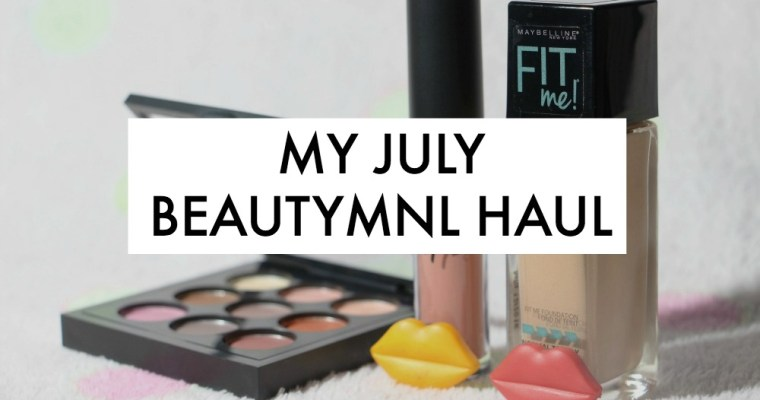 My July BeautyMNL Haul