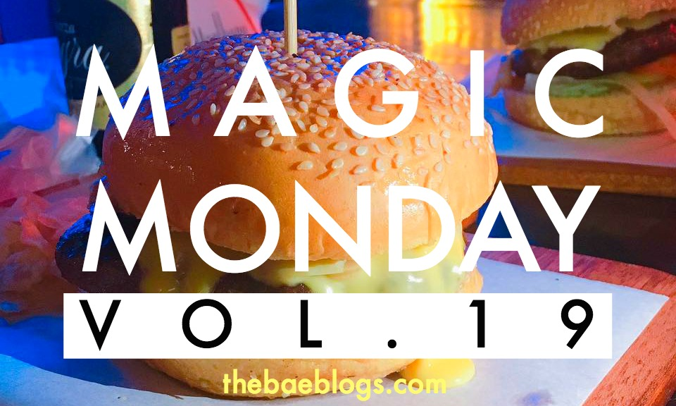 Magic Monday | Vol. 19