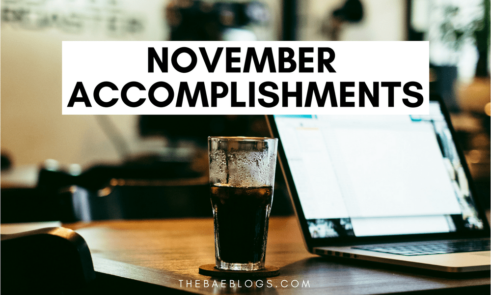 November Accomplishments