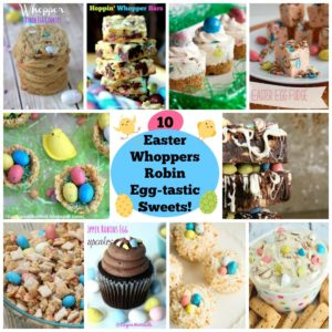 10 Easter Whoppers Robin Egg-tastic Sweets!