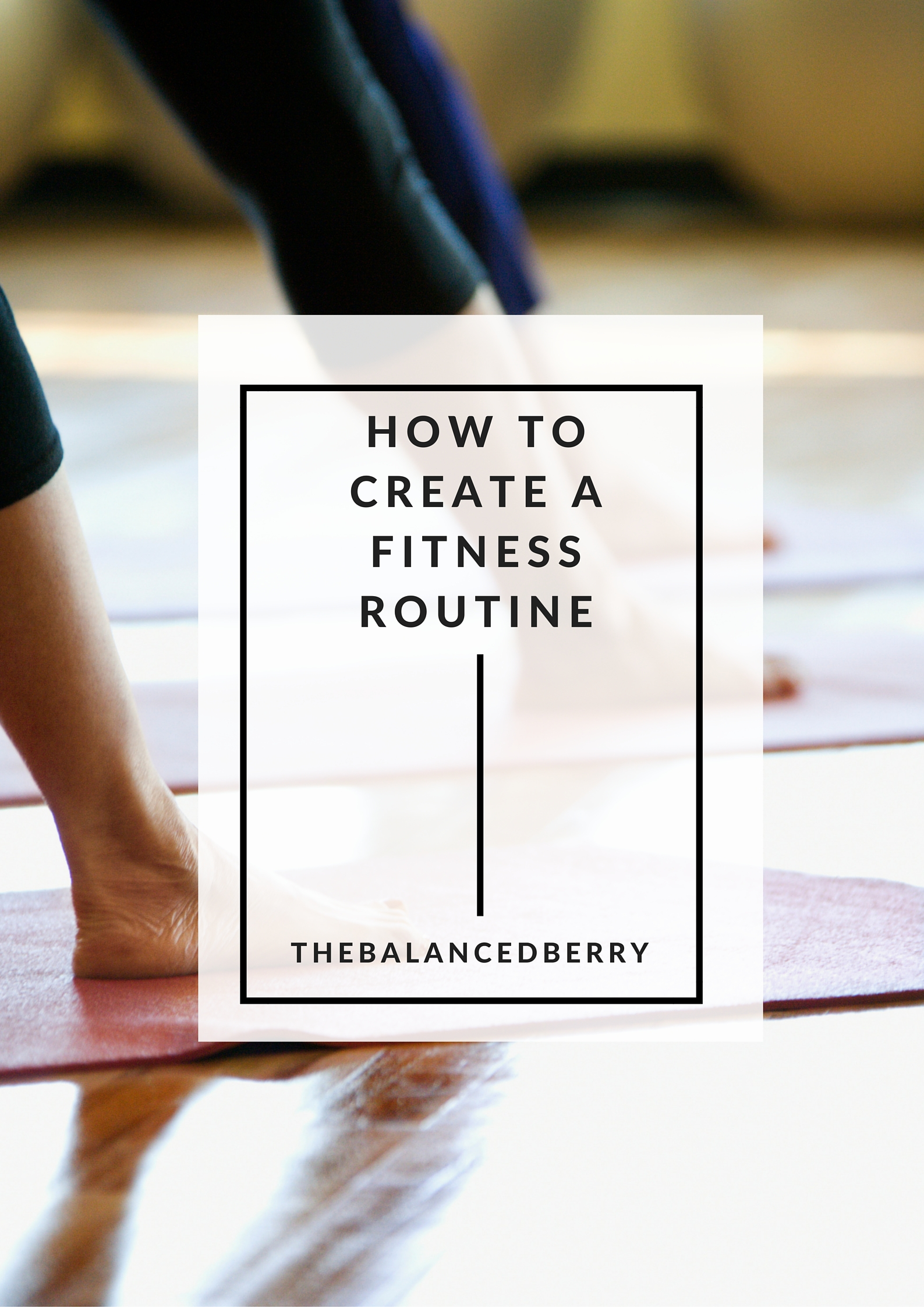 How to establish a fitness routine. Everything you need to know about creating a balanced plan.