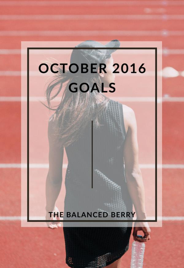 Wellness and personal goals for October 2016 | thebalancedberry.com