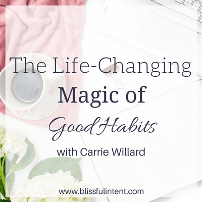 The Life-Changing Magic of Good Habits