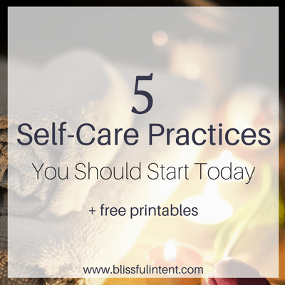 5 Self-Care Practices You Should Start Now