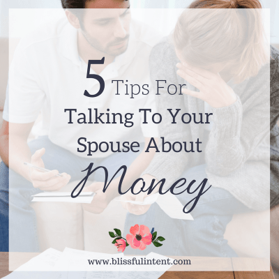 5 Tips To Finally Quit Arguing and Talk To Your Spouse About Money