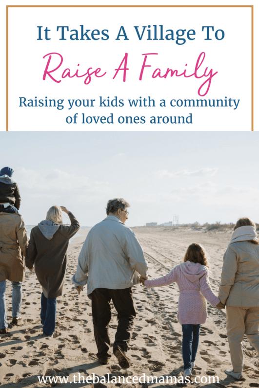 it takes a village to raise a family-min