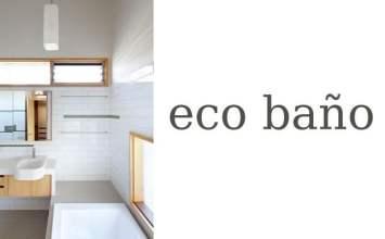Ecobano: elementos ecológicos para energizar el baño