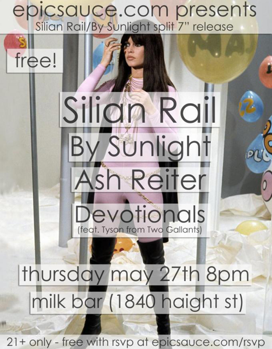 Silian Rail, By Sunlight, Ash Reiter, Devotionals @ Milk Bar 5/26/10