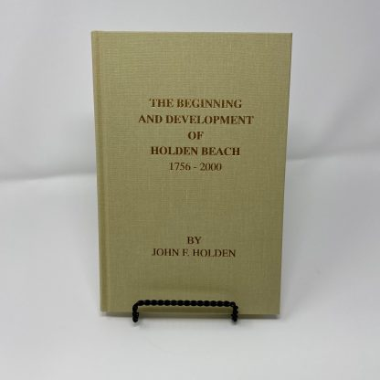 The Beginning and Development of Holden Beach Book