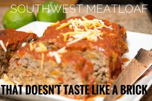 Moist southwest meatloaf - life changer!