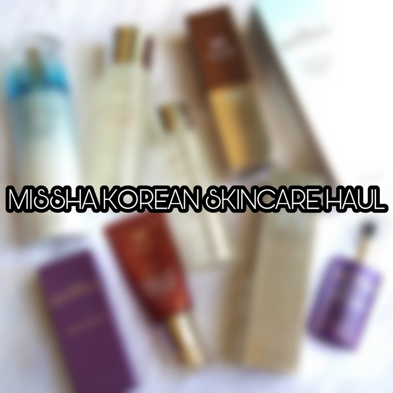 Missha Korean Skincare Haul and Reviews