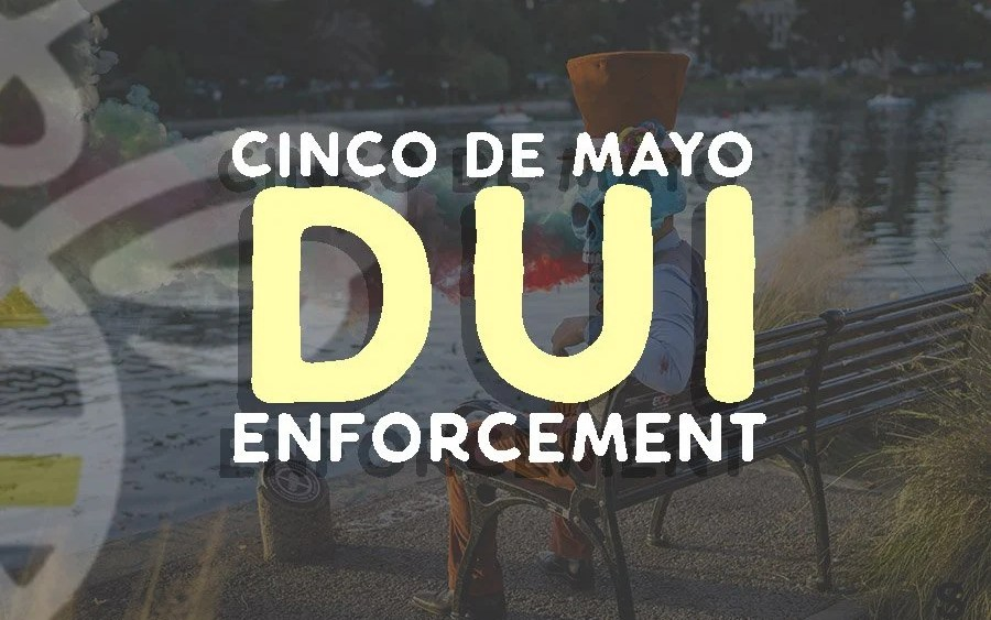 Cinco de Mayo Traffic and DUI Enforcement