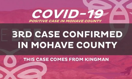 City of Kingman Confirms First Positive COVID-19 Case  -This is the Third Confirmed Positive COVID-19 Case  within Mohave County-
