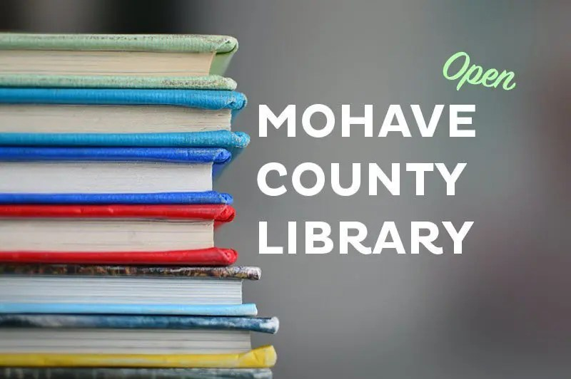Mohave County Library Re-opens Facilities  Changes Will Be in Effect
