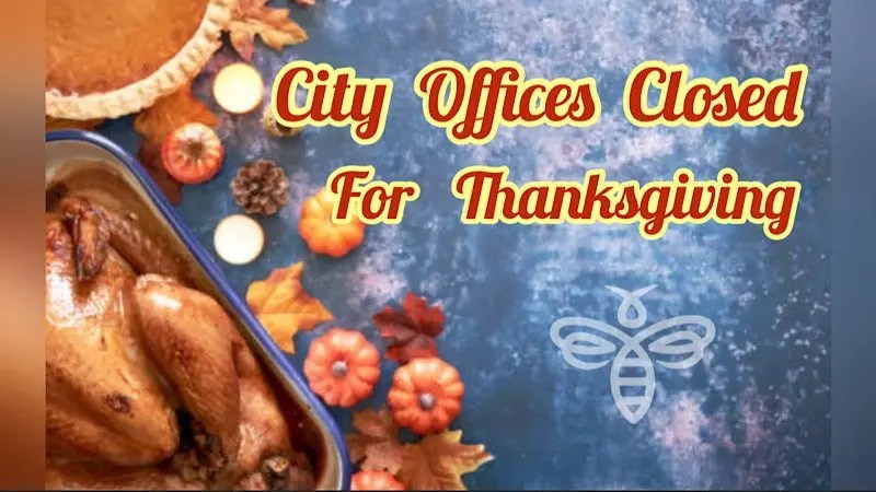 City Offices Closed in Observance of Thanksgiving