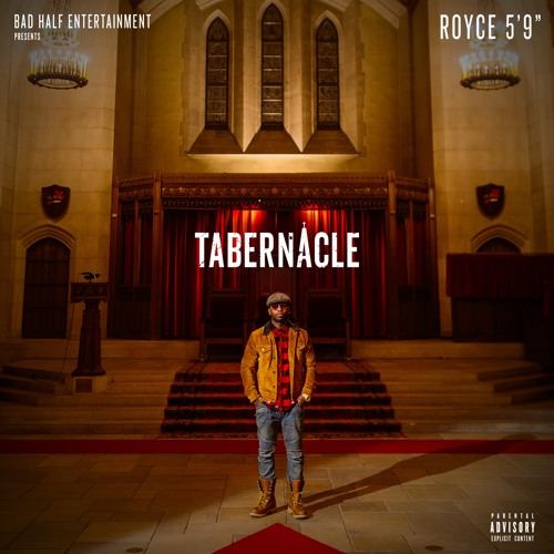 "Royce Da 5'9"" & S1 ""Tabernacle"""
