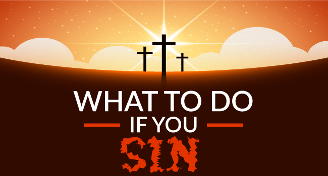 What to do if you sin