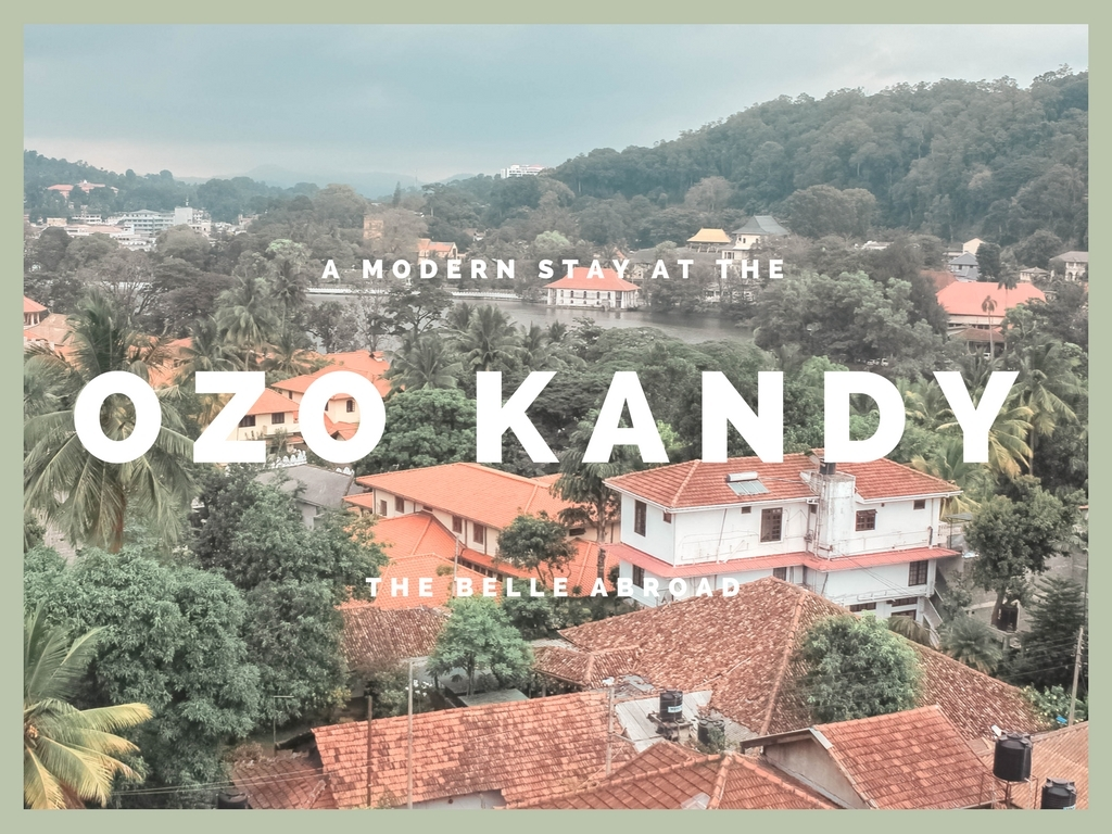OZO Kandy : a Modern Stay in Historical Kandy