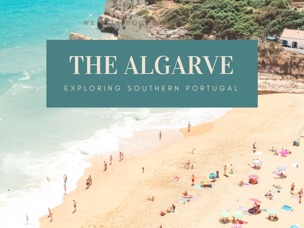 THE ALGARVE : EXPLORING SOUTHERN PORTUGAL
