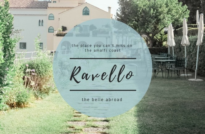 HOTEL CARUSO RAVELLO | the belle abroad